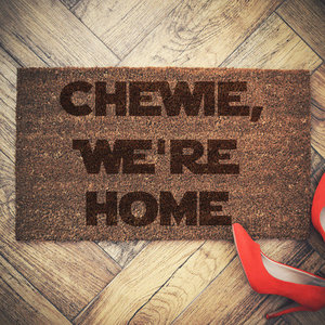 Chewie we're home doormat picture