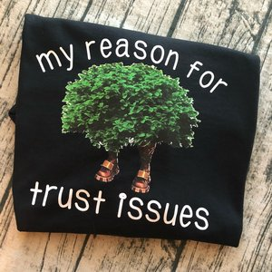 Fortnite - Trust Issues in the bush t-shirt picture