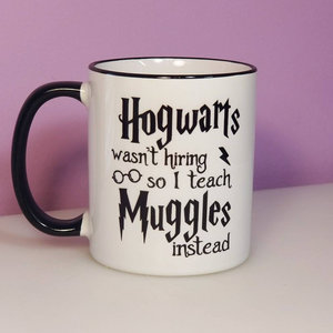 Hogwarts Wasn't Hiring - Harry Potter mug picture