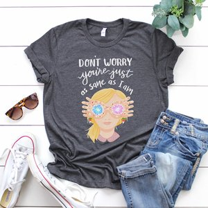 Luna Lovegood quote t-shirt picture