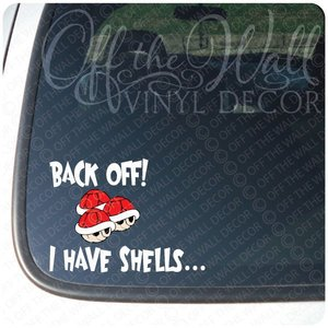 Back off! I have shells... car decal picture