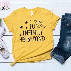 To Infinity and Beyond Shirt picture